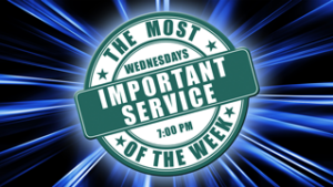 Wednesday - Most Important Service of the Week